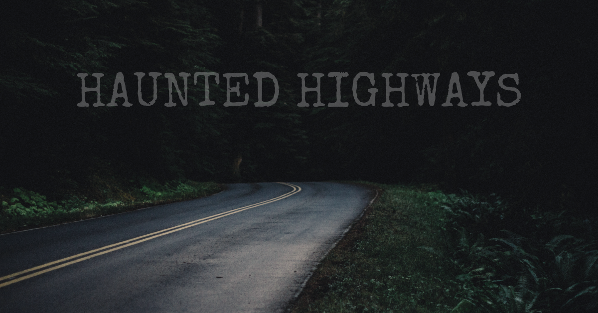 The creepiest haunted roadways in the U.S.