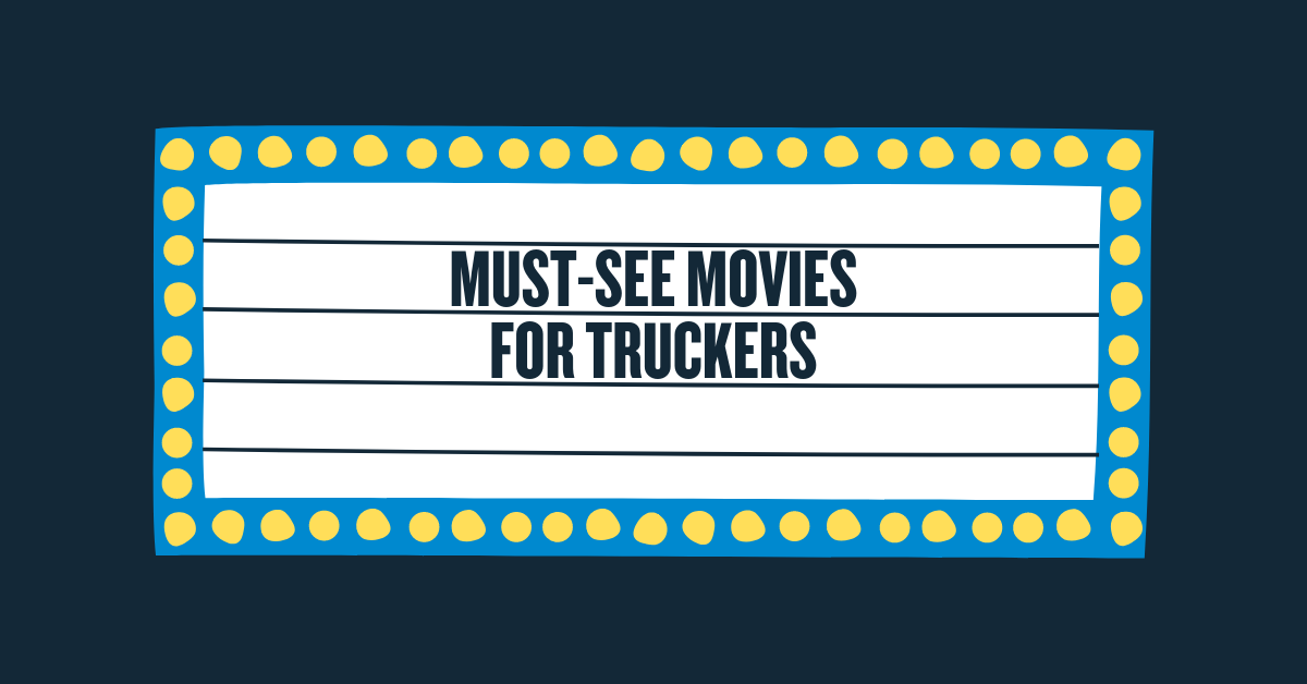 Must-See Movies for Truck Drivers
