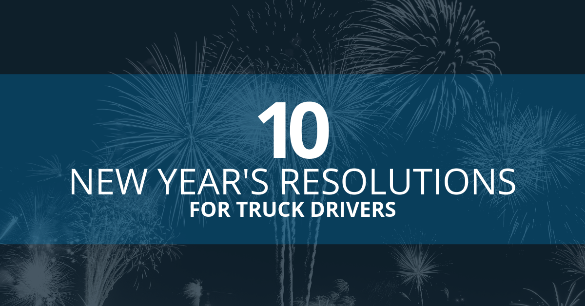 10 New Year's Resolutions for Truck Drivers