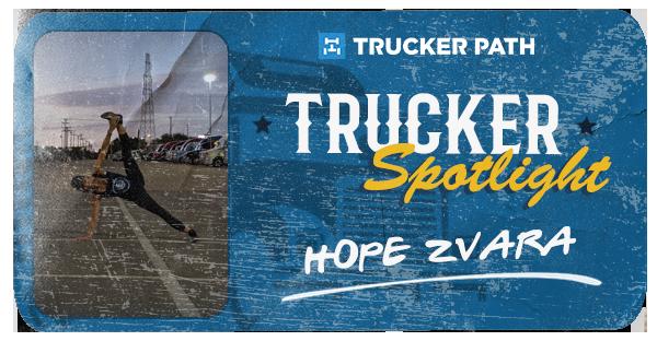 Trucker Spotlight - Hope Zvara