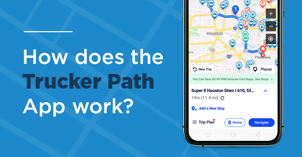 How Does Trucker Path Work?