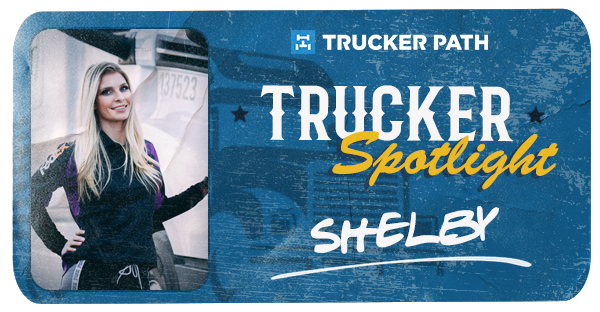 Trucker Spotlight - Shelby
