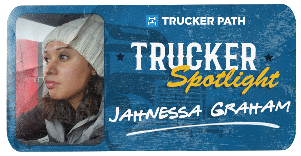 Trucker Spotlight - Jahnessa Graham
